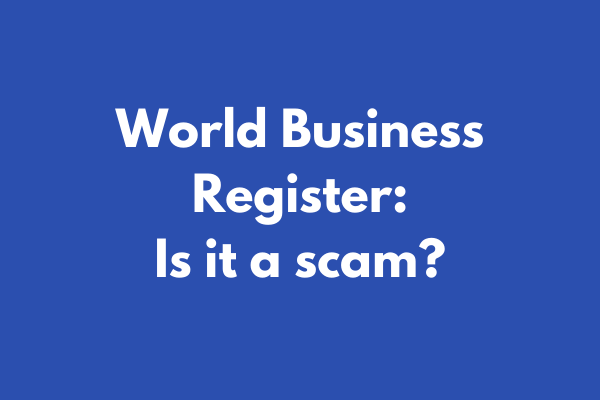 World Business Register - Is it a scam?
